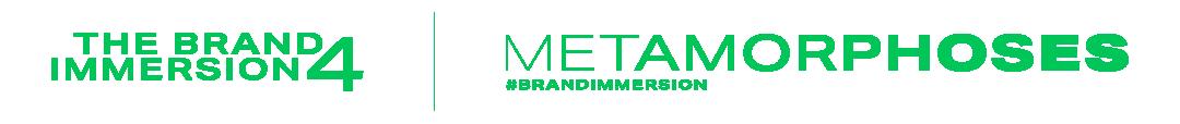 The Brand Immersion 4 – MÉTAMORPHOSES – Le Club des Annonceurs
