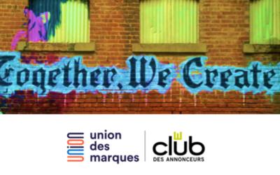 Partenariat stratégique entre Le Club des Annonceurs et l'Union des marques.