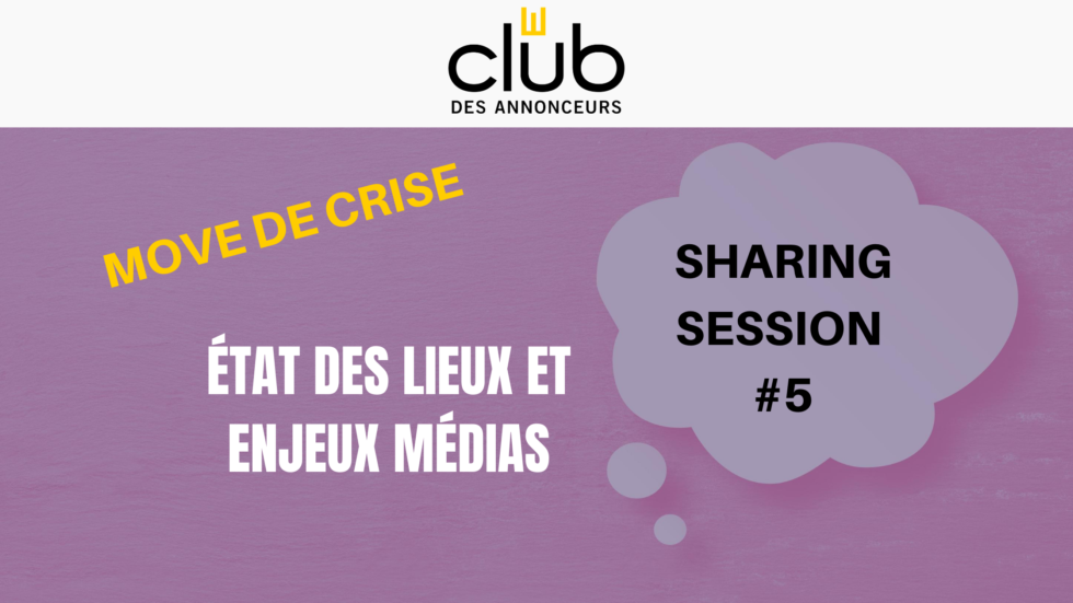 Sharing Session #5 – Move de Crise Média 2