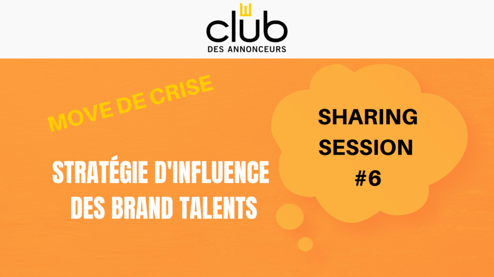 Sharing Session #6 – Move d'Influence des Brand Talents