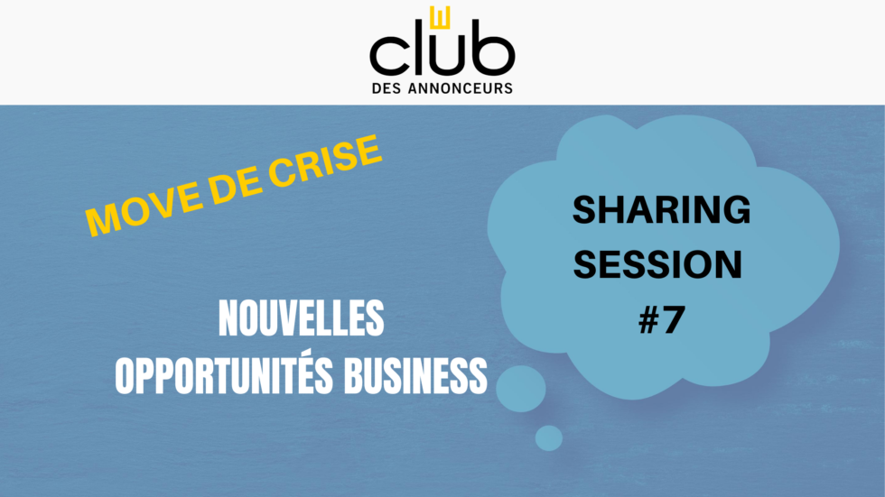 Sharing Session #7 – Move de crise business