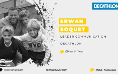 Entretien avec Erwan Soquet, Leader Communication – DECATHLON