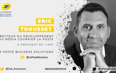 Entretien avec Eric Trousset, Directeur du Développement du Média Courrier La Poste – La Poste Business Solutions