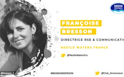 Entretien avec Françoise Bresson, Directrice RSE & Communication – Nestlé Waters France