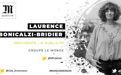 Entretien avec Laurence Bonicalzi-Bridier, Présidente – M Publicité