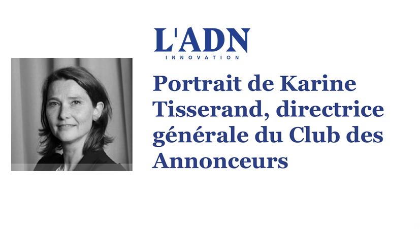 Portrait de Karine Tisserand dans L'ADN