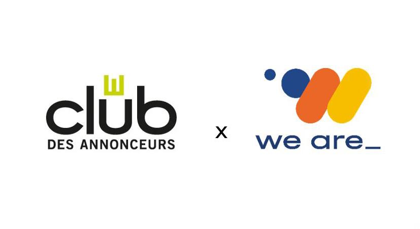 LE CLUB DES ANNONCEURS ET WE ARE_ S'UNISSENT POUR CONNECTER LEURS COMMUNAUTÉS